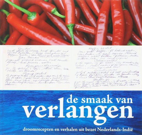 Proef de vrijheid. Verhalen en recepten uit Nederlands-Indië