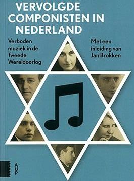 Vervolgde Componisten in Nederland 1933-1945